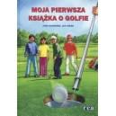 Moja pierwsza książka o golfie